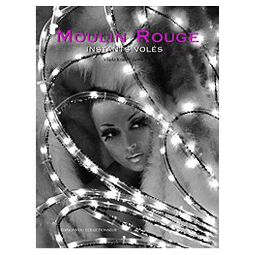 Vlada Krassilnikova - Moulin Rouge, Instants Volés - Preis vom 25.01.2021 05:57:21 h