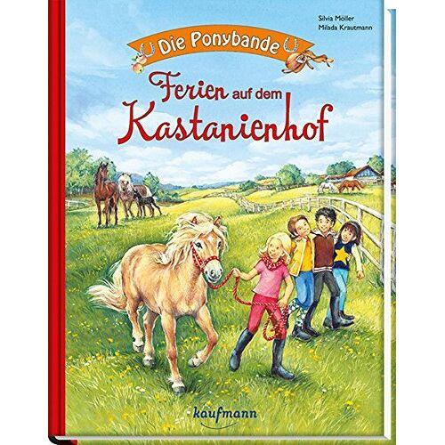 Silvia Möller - Die Ponybande. Ferien auf dem Kastanienhof - Preis vom 05.05.2021 04:54:13 h