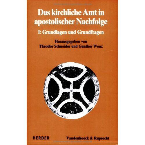 Theodor Schneider - Das kirchliche Amt in apostolischer Nachfolge - Preis vom 13.05.2021 04:51:36 h