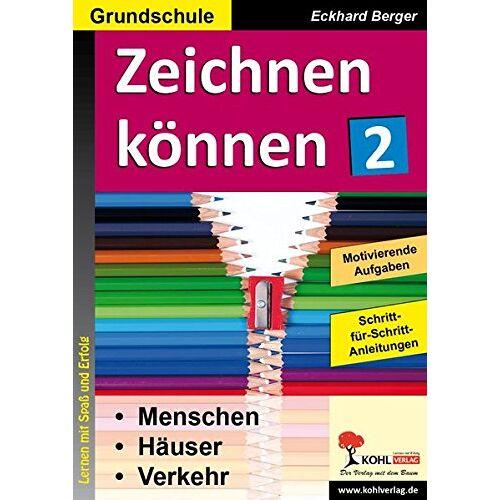 Eckhard Berger - Zeichnen können / Band 2: Menschen, Häuser, Verkehr ... - Preis vom 05.04.2020 05:00:47 h