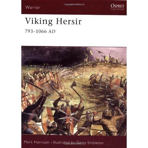 Mark Harrison - Viking Hersir 793-1066 AD (Warrior) - Preis vom 25.02.2021 06:08:03 h