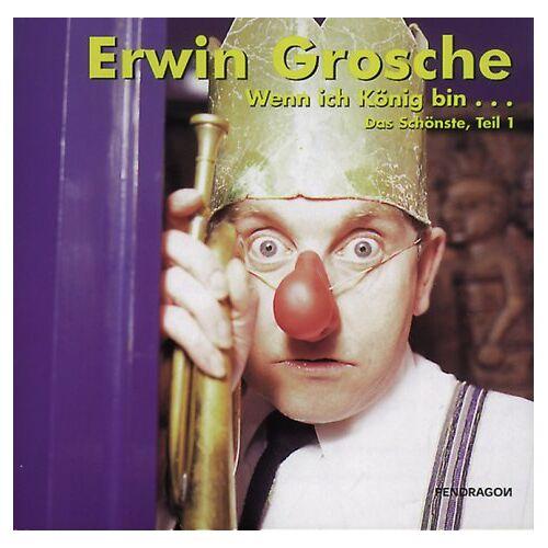 Erwin Grosche - Wenn ich König bin... CD. . Das Schönste von und mit Erwin Grosche, Teil 1 - Preis vom 18.10.2020 04:52:00 h