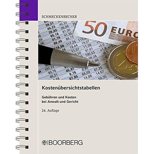 Manfred Schmeckenbecher - Schmeckenbecher Kostenübersichtstabellen: Gebühren und Kosten bei Anwalt und Gericht - Preis vom 17.04.2021 04:51:59 h