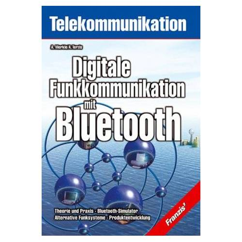 Andreas Merkle - Digitale Funkkommunikation mit Bluetooth - Preis vom 14.05.2021 04:51:20 h