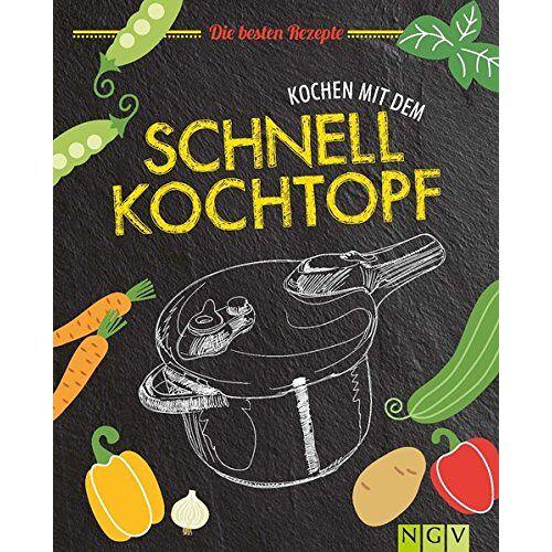 - Kochen mit dem Schnellkochtopf: Die besten Rezepte - Preis vom 18.04.2021 04:52:10 h