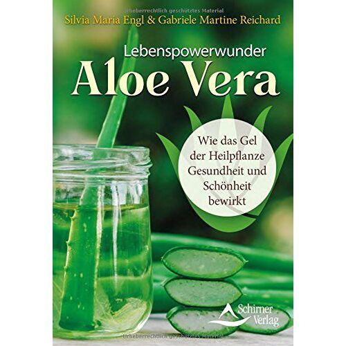 Silvia Maria Engl - Lebenspowerwunder Aloe Vera: Wie das Gel der Heilpflanze Gesundheit und Schönheit bewirkt - Preis vom 14.04.2021 04:53:30 h