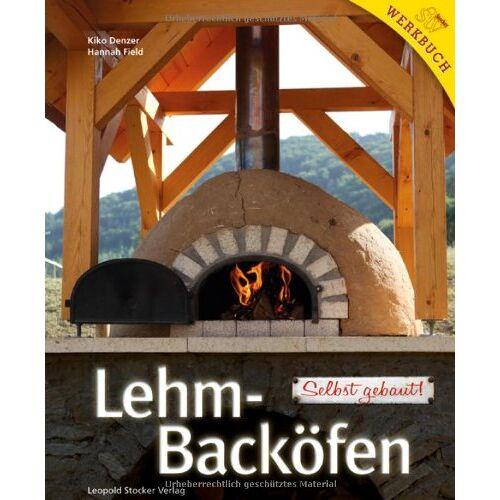Kiko Denzer - Lehm-Backöfen: Selbst gebaut! - Preis vom 25.02.2021 06:08:03 h