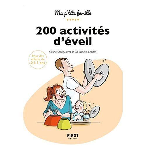 - 200 activités d'éveil : 0-3 ans - Preis vom 04.09.2020 04:54:27 h