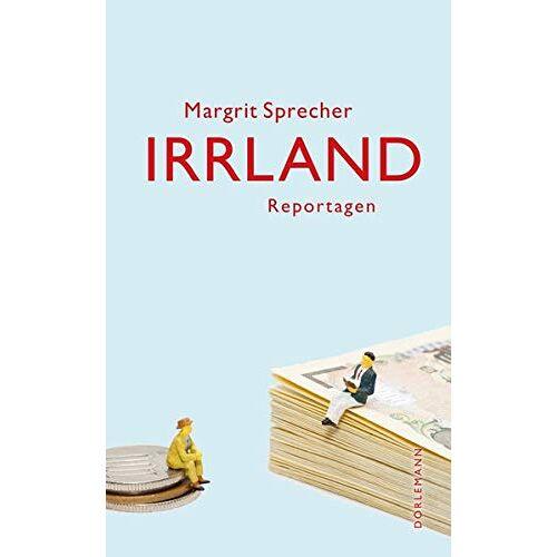 Margrit Sprecher - Irrland: Reportagen - Preis vom 05.09.2020 04:49:05 h