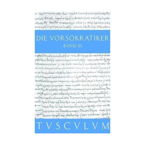 Laura Gemelli - Die Vorsokratiker. Griech. /Dt.: Die Vorsokratiker 3: BD 3 - Preis vom 16.01.2021 06:04:45 h