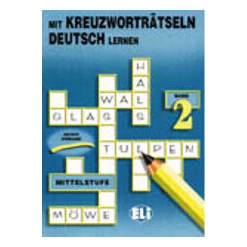 European Language Institute - MIT KREUZWORTRATSELN DEUSTCH 2 (Mit Kreuzwortratseln Deutsch Lernen) - Preis vom 06.05.2021 04:54:26 h