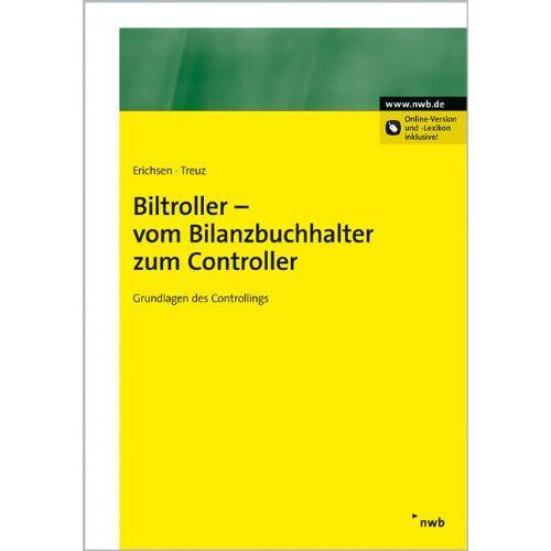 Jörgen Erichsen - Biltroller - vom Bilanzbuchhalter zum Controller. Grundlagen des Controllings - Preis vom 28.02.2021 06:03:40 h