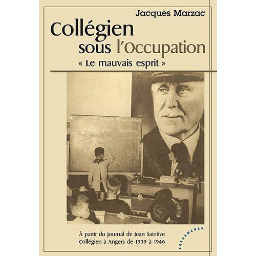 Jacques Marzac - Collégien sous l'Occupation - Preis vom 07.05.2021 04:52:30 h