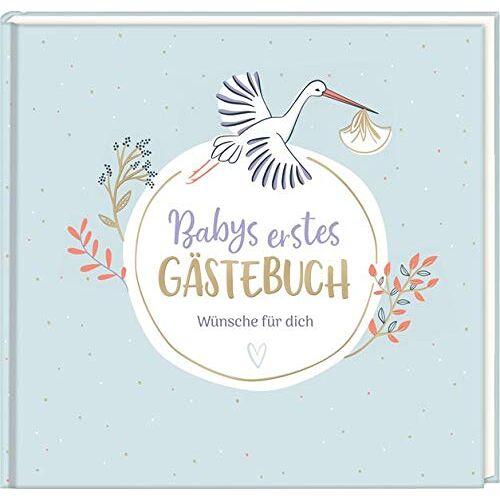 - Gästebuch - Babys erstes Gästebuch: Wünsche für dich - Preis vom 25.02.2021 06:08:03 h