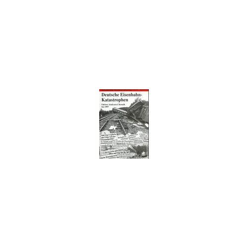Hans-Joachim Ritzau - Schatten der Eisenbahngeschichte, Bd.4, Deutsche Eisenbahn-Katastrophen - Preis vom 12.05.2021 04:50:50 h