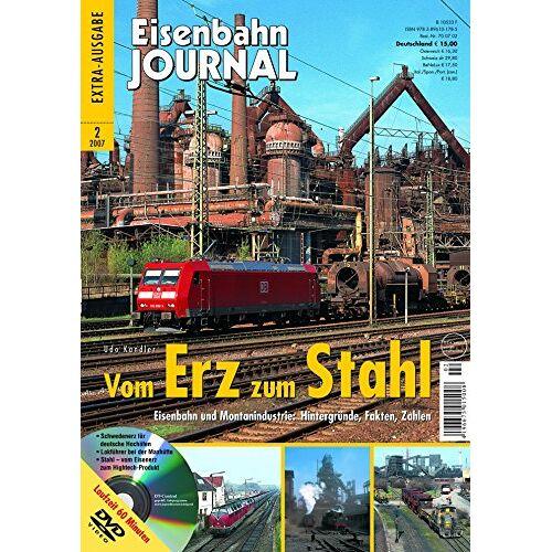 Udo Kandler - Vom Erz zum Stahl - mit Video-DVD - Eisenbahn und Montanindustrie: Hintergründe, Fakten, Zahlen - Eisenbahn Journal 2-2007 - Preis vom 28.03.2020 05:56:53 h