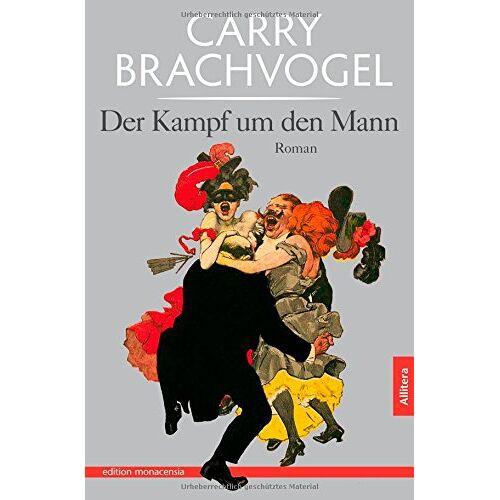 Carry Brachvogel - Kampf um den Mann - Preis vom 07.03.2021 06:00:26 h