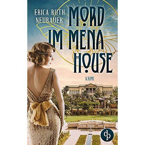 Erica Ruth Neubauer - Mord im Mena House - Preis vom 11.05.2021 04:49:30 h