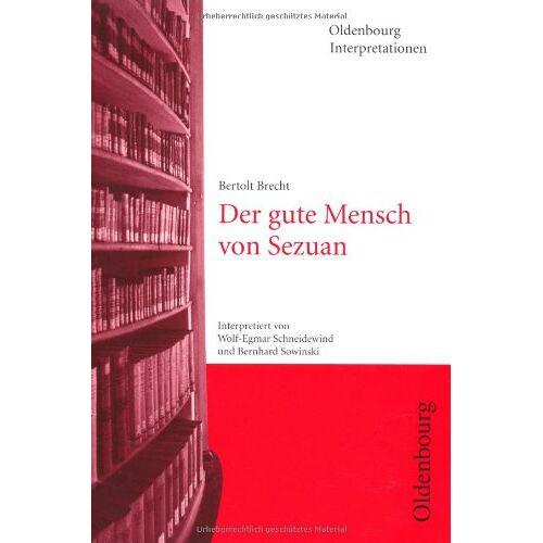 Bernhard Sowinski - Bertolt Brecht, Der gute Mensch von Sezuan - Preis vom 10.04.2021 04:53:14 h