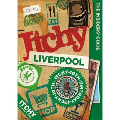 - Itchy Liverpool: A City and Entertainment Guide to Liverpool (The Insider's Guide) - Preis vom 23.06.2020 05:06:13 h