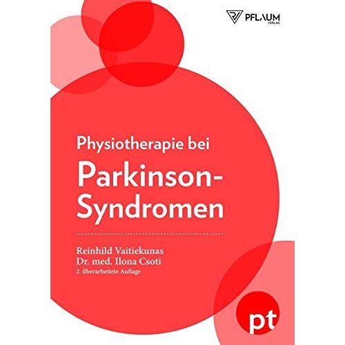 Reinhild Vaitiekunas - Physiotherapie bei Parkinson-Syndromen - Preis vom 11.05.2021 04:49:30 h
