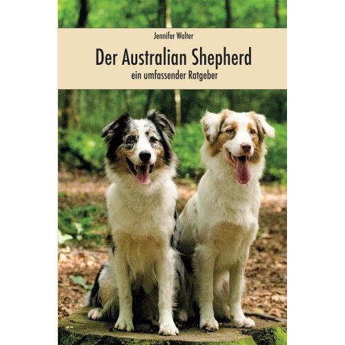 Jennifer Walter - Der Australian Shepherd - Preis vom 20.10.2020 04:55:35 h