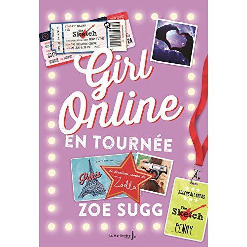 Zoe Sugg - Girl online 02. Girl online en tournée - Preis vom 06.09.2020 04:54:28 h