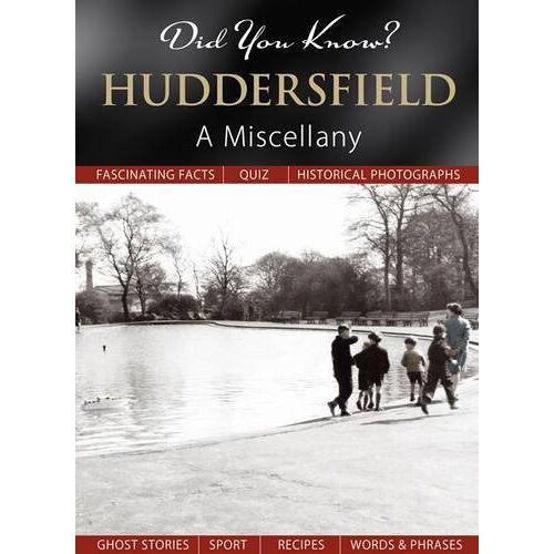- Did You Know? Huddersfield: A Miscellany - Preis vom 20.10.2020 04:55:35 h