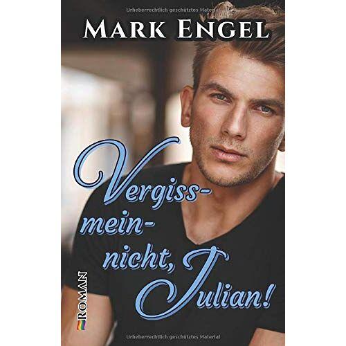 Mark Engel - Vergissmeinnicht, Julian! - Preis vom 20.10.2020 04:55:35 h