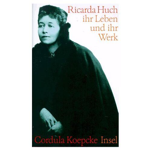 Cordula Koepcke - Ricarda Huch - Preis vom 08.05.2021 04:52:27 h