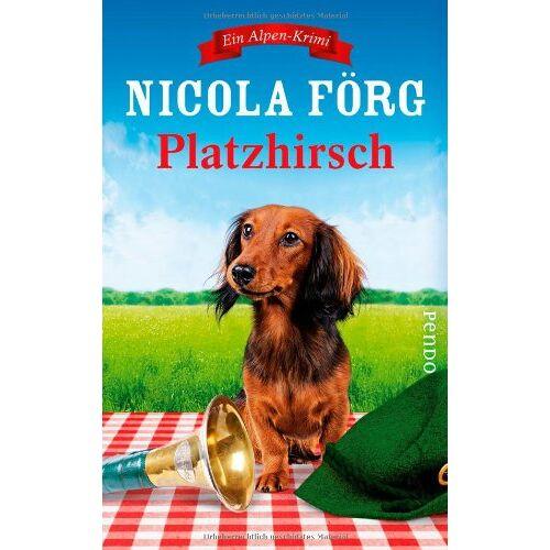 Nicola Förg - Platzhirsch: Ein Alpen-Krimi (Alpen-Krimis) - Preis vom 25.02.2020 06:03:23 h