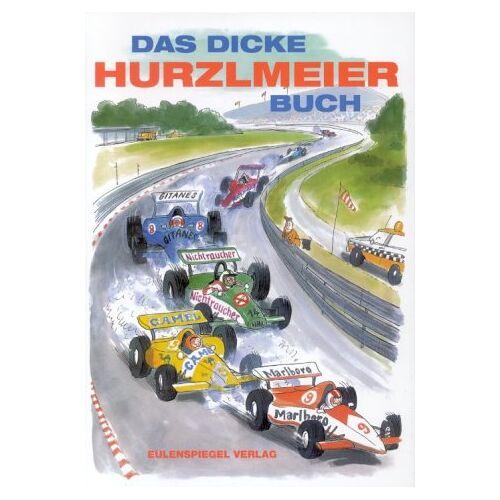 Rudi Hurzlmeier - Das dicke Hurzlmeier-Buch - Preis vom 20.10.2020 04:55:35 h