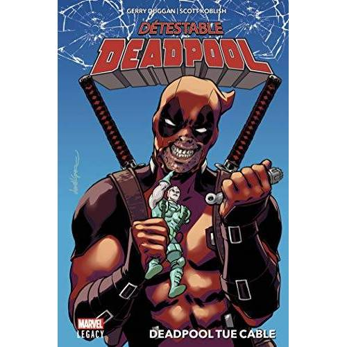 - Détestable Deadpool, Tome 1 : Deadpool tue Cable - Preis vom 25.02.2021 06:08:03 h