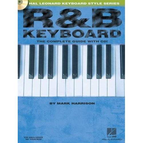 Various - R&B Keyboard The Complete Guide Kbd Book/Cd (Hal Leonard Keyboard Style) - Preis vom 24.01.2021 06:07:55 h