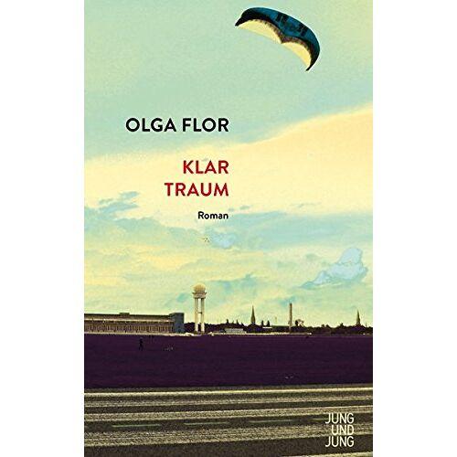 Olga Flor - Klartraum: Roman - Preis vom 08.05.2021 04:52:27 h
