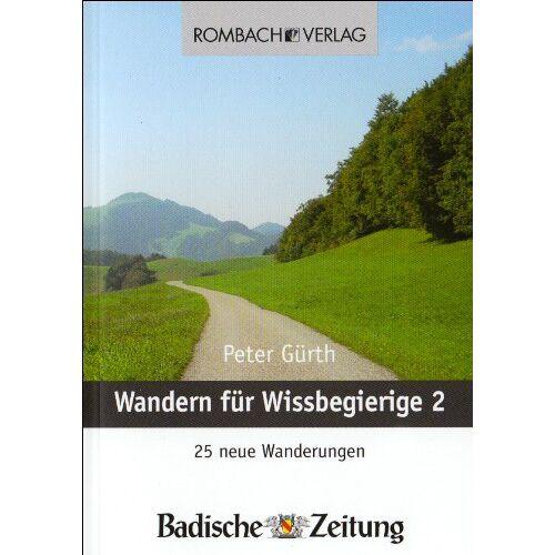 Peter Gürth - Wandern für Wissbegierige: Teil 2 - 25 neue Wanderungen - Preis vom 07.05.2021 04:52:30 h