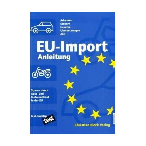 Achim Aab - EU-Import-Anleitung für Kraftfahrzeuge - Preis vom 21.01.2021 06:07:38 h