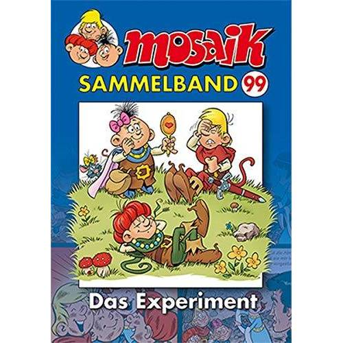 MOSAIK Team - MOSAIK Sammelband 99: Das Experiment - Preis vom 20.10.2020 04:55:35 h