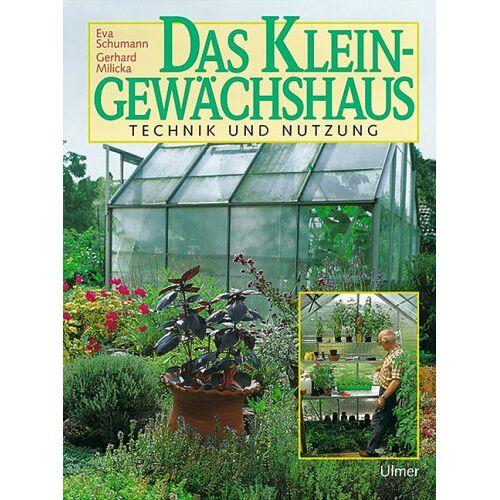 Eva Schumann - Das Kleingewächshaus - Preis vom 15.05.2021 04:43:31 h