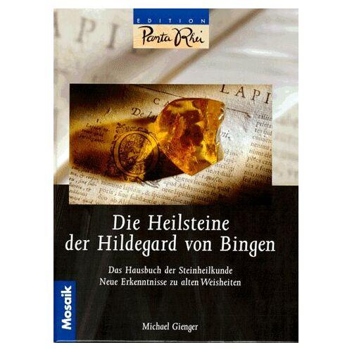 Michael Gienger - Die Heilsteine der Hildegard von Bingen - Preis vom 25.02.2021 06:08:03 h