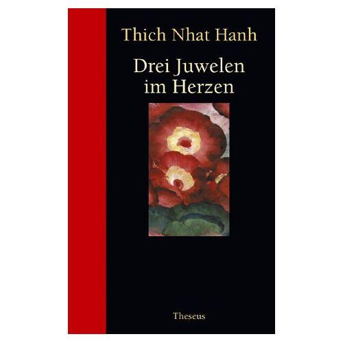 Thich Nhat Hanh - Drei Juwelen im Herzen - Preis vom 12.04.2021 04:50:28 h