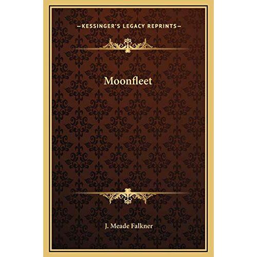 Falkner, J. Meade - Moonfleet - Preis vom 14.05.2021 04:51:20 h