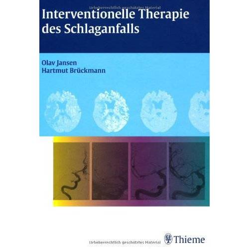 Olav Jansen - Interventionelle Therapie des Schlaganfalls - Preis vom 26.02.2021 06:01:53 h