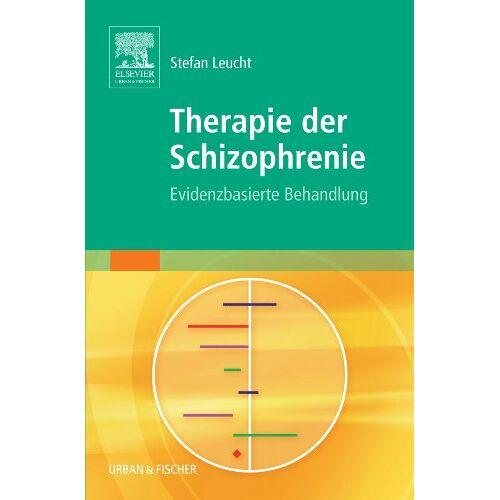 Stefan Leucht - Therapie der Schizophrenie: Evidenzbasierte Behandlung: 1 - Preis vom 10.05.2021 04:48:42 h
