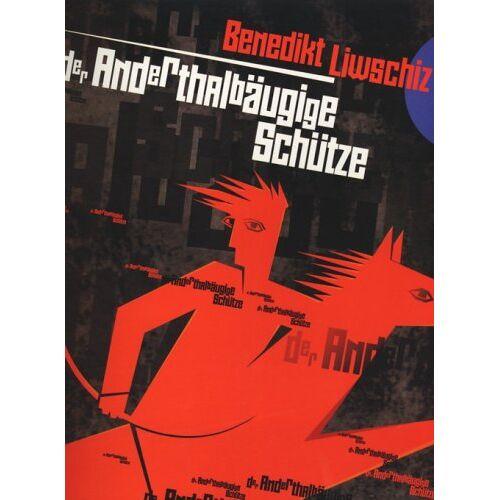 Joseph Kiblitsky - Benedikt Liwschiz. Der Anderthalbäugige Schütze - Preis vom 14.04.2021 04:53:30 h