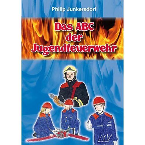 Philip Junkersdorf - Das ABC der Jugendfeuerwehr - Preis vom 18.04.2021 04:52:10 h