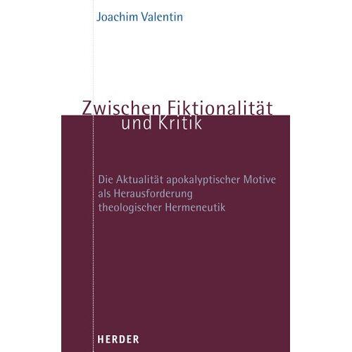 Joachim Valentin - Zwischen Fiktionalität und Kritik - Preis vom 14.05.2021 04:51:20 h