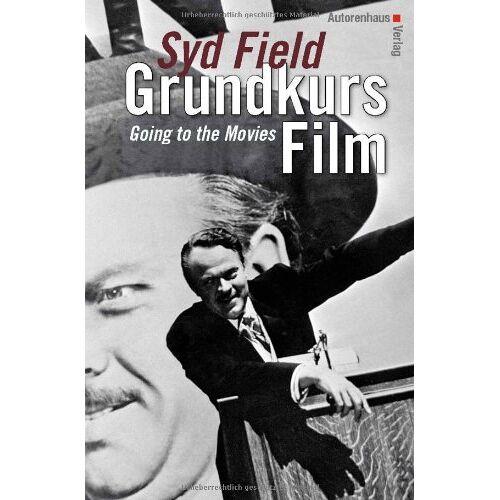 Syd Field - Grundkurs Film - Going To The Movies - Preis vom 18.09.2019 05:33:40 h