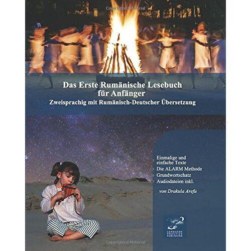 Drakula Arefu - Das Erste Rumänische Lesebuch für Anfänger: Stufen A1 A2 Zweisprachig mit Rumänisch-deutscher Übersetzung (Gestufte Rumänische Lesebücher, Band 1) - Preis vom 13.05.2021 04:51:36 h