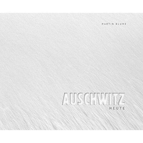 - Auschwitz heute - Preis vom 24.02.2021 06:00:20 h